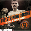 The Striking Corner's Podcast: Ep 45 feat Damien Trainor